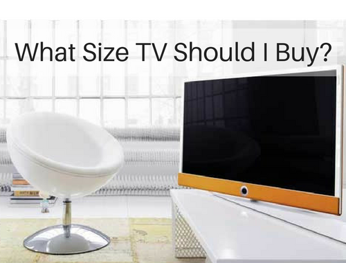 What Size TV Should I Buy?