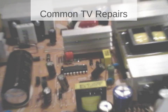 Common TV Repairs
